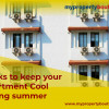 Hacks To Keep Your Apartment Cool During Summer
