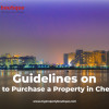Guidelines on how to Purchase A Property in Chennai
